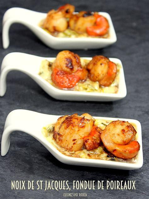 cuisinez avec djouza noix de jacques fondue de poireaux recettes