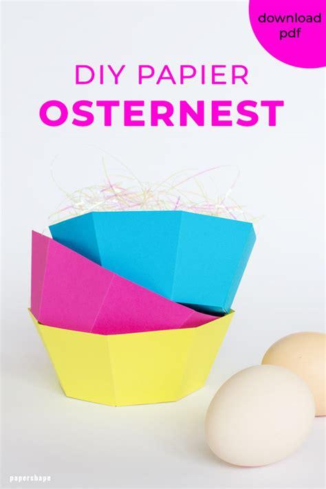 Osterkörbchen Aus Papier Basteln by Osterk 246 Rbchen Basteln Aus Papier Wirklich Schnell Und