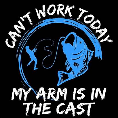 Cast Cant Arm Today Nice Hook Tee