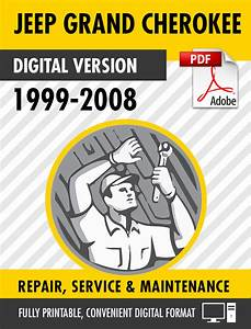 1999 2008 Jeep Grand Cherokee Factory Service Repair