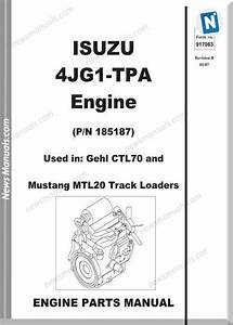 Gehl Ctl70 Compact Track Isuzu 4jg1 Tpa Parts 917063b