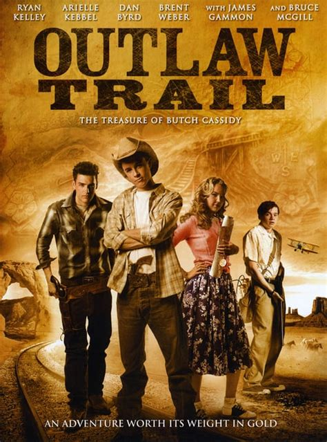 Outlaw Trail The Treasure of Butch Cassidy (2006) — The
