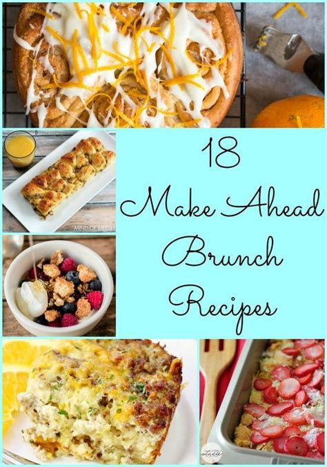 make ahead food gift 18 make ahead brunch recipes pasta and a tool belt brunch recipes breakfast