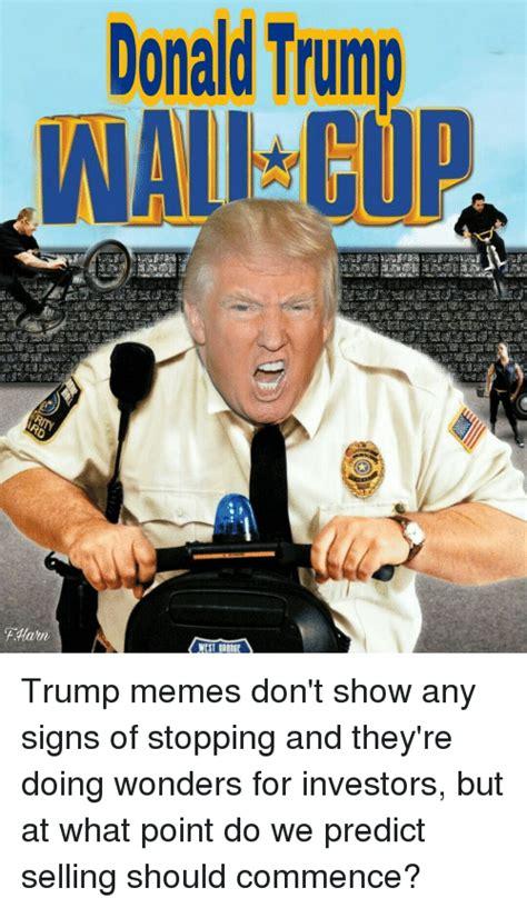 Trump Wall Memes - search trump wall memes on me me