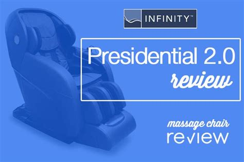 infinity presidential 2 0 review chair reviews