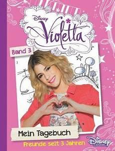 Violetta Sachen Bestellen : disney violetta mein tagebuch 3 buch ~ A.2002-acura-tl-radio.info Haus und Dekorationen