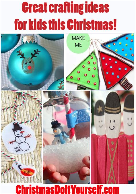 christmas crafts for kids christmas do it yourself