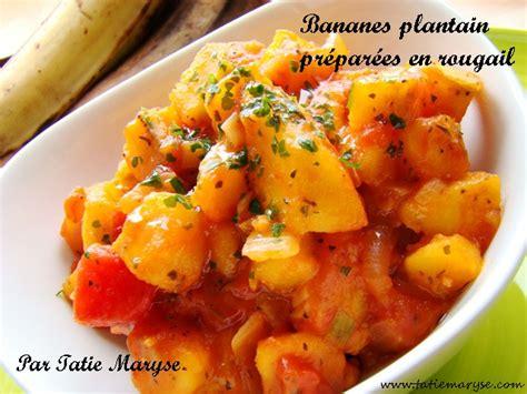 cuisiner les bananes plantain variez les plaisirs avec ce rougail bananes plantain