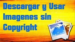 Descargar y Usar Imagenes Sin copyright (C) 2015 YouTube