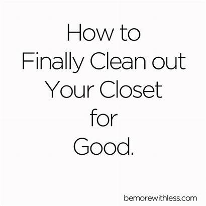 Closet Clean Cleaning Finally Wardrobe Step Things