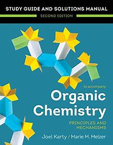 Study Guide  U0026 Solution Manual For Essential Organic Chemistry