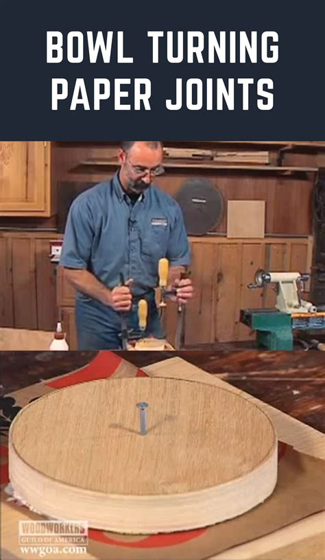 bowl woodturning tips     paper joint