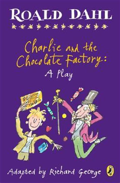 charlie   chocolate factory  play  richard  george