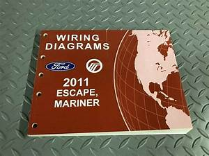 2011 Ford Escape Mariner Electrical Wiring Diagram Manual