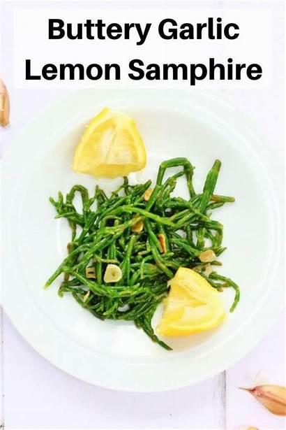 Samphire Garlic Lemon Buttery Recipe Touch Keep