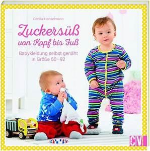 Babykleidung Selbst Genäht : zuckers von kopf bis fu von cecilia hanselmann buch ~ Frokenaadalensverden.com Haus und Dekorationen