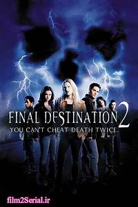 دانلود دوبله فارسی فیلم Final Destination 2 2003 با لینک ...