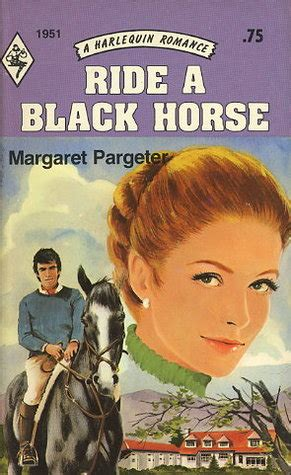 ride  black horse harlequin romance   margaret