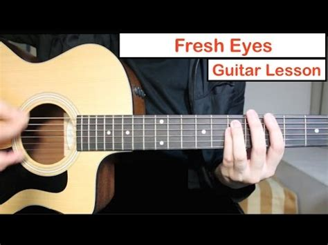 Andy Grammer  Fresh Eyes  Guitar Lesson (tutorial) How