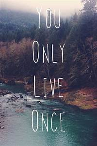 Download You Only Live Once Wallpaper Gallery