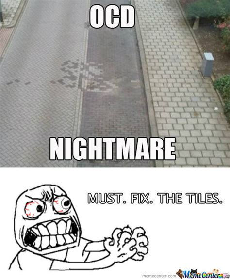 Ocd Memes - rmx ocd nightmare by loituma meme center