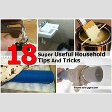 18 Super Useful Household Tips And Tricks