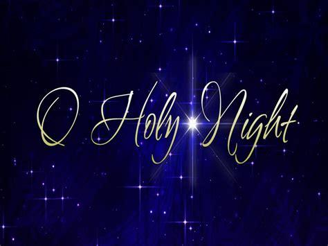 o holy o holy night