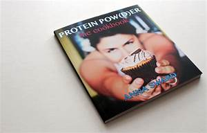 Protein Pow D Er  The Cookbook