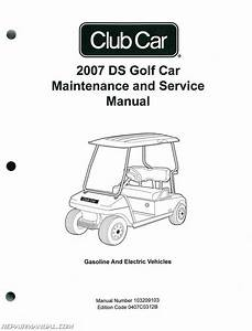 2007 Club Car Ds Golf Car Gas And Electric Golf Cart Service Manual   103209103