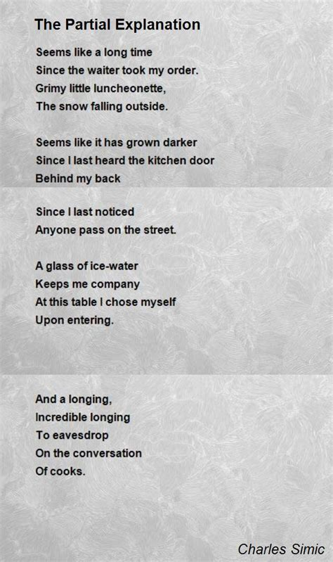The Partial Explanation Poem by Charles Simic   Poem Hunter