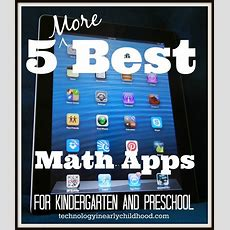 Five More Best Math Apps For Kindergarten And Preschool  Technology In Early Childhood