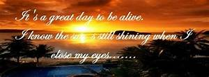 Great Day To Be Alive Facebook Covers, Great Day To Be ...