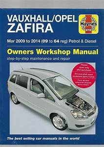 New Vauxhall Opel Zafira B Series Mpv Owners Workshop