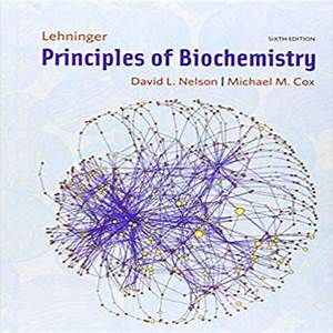 Lehninger Principles Of Biochemistry 6th Edition By Nelson And Cox Solution Manual