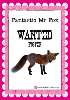 fantastic  fox wanted poster   wild  learning