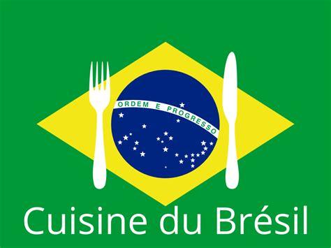 3 recette cuisine la cuisine brésilienne
