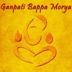 Ganpati Bappa Morya Songs Download: Ganpati Bappa Morya ...