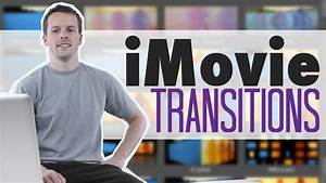 Video Editing Effects - iMovie Transitions Sample - YouTube