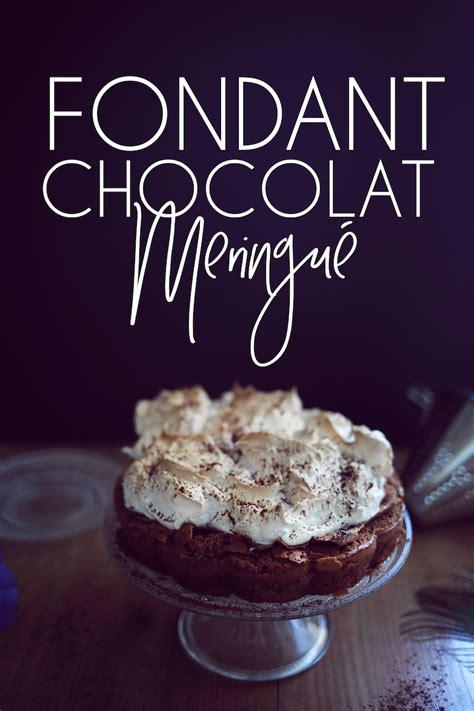 julie cuisine le monde gateau fondant au chocolat meringué