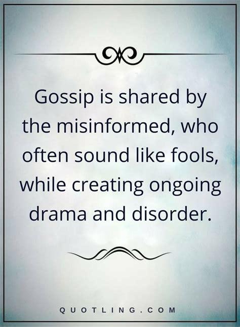 gossip quotes ideas  pinterest talking