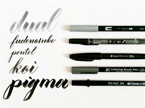 brush pen lettering in my toolbox a review of five brush calligraphy pens