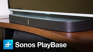Sonos Playbase - Hands On Review