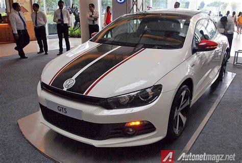 Gambar Mobil Volkswagen Scirocco by Volkswagen Scirocco Gts 2014 Indonesia Autonetmagz