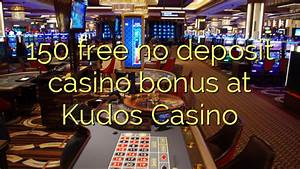 Kudos Casino Depozito Bonusu Yok Cache Creek Son Slot Kazananlari Adelaide Casino 18 Inc Snitzeller