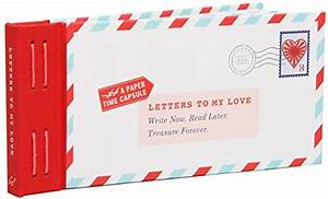 letters to my love write now read later treasure With letters to open when write now read later treasure forever