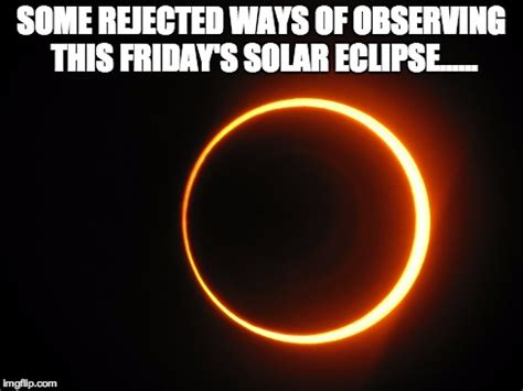 Solar Eclipse Memes - visible memes image memes at relatably com