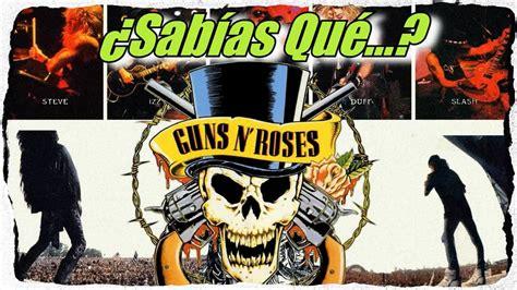 Guns N' Roses ¿sabías Qué...? (curiosidades De Guns N