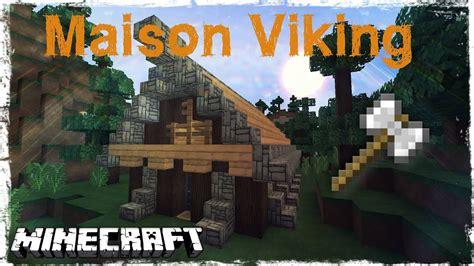 tuto minecraft comment faire une maison viking youtube