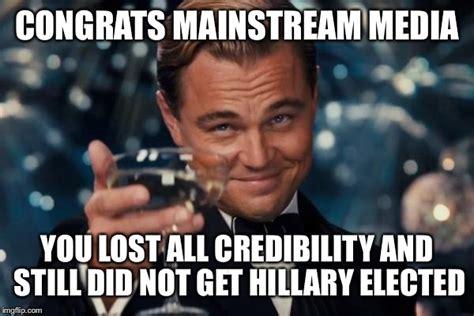 Hillary Lost Memes - mainstream media imgflip