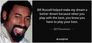 Wilt Chamberlai... Bill Russell Basketball Quotes